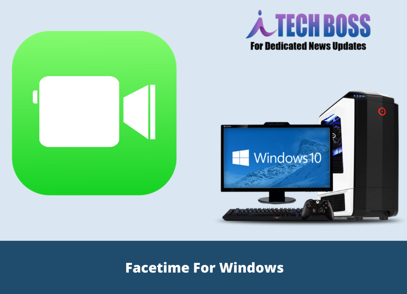 Facetime for Windows Computer