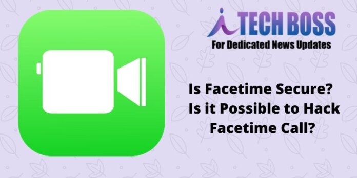 Is FaceTime Secure